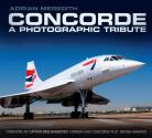 New Book Republished Concorde Tribute by Adrian Meredith